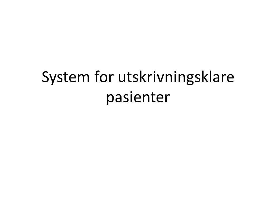 System for utskrivningsklare pasienter