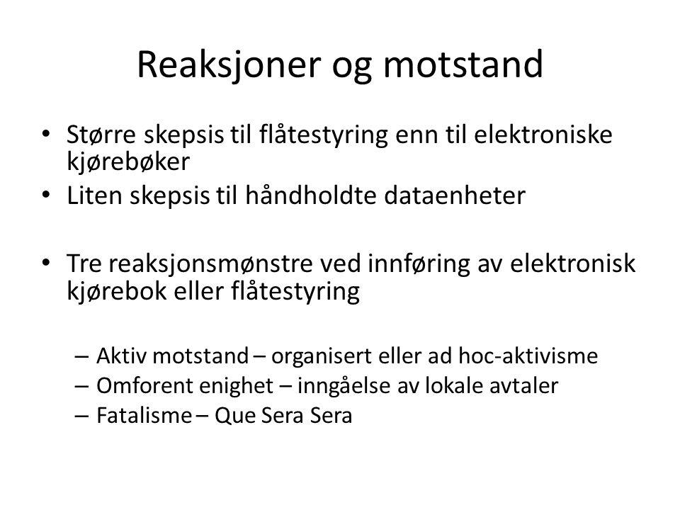 Reaksjoner og motstand • Større skepsis til flåtestyring enn til elektroniske kjørebøker • Liten skepsis til håndholdte dataenheter • Tre reaksjonsmøn