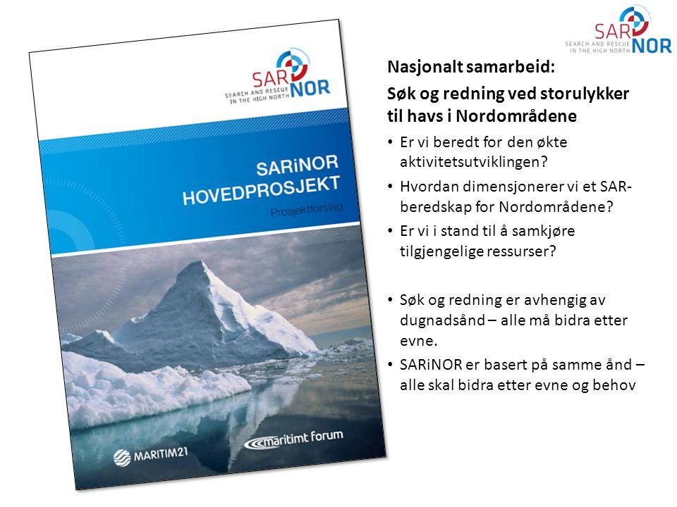 2 Nasjonalt samarbeid: Søk og redning ved storulykker til havs i Nordområdene • Er vi beredt for den økte aktivitetsutviklingen? • Hvordan dimensjoner