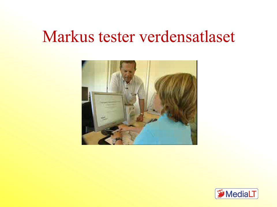 Markus tester verdensatlaset