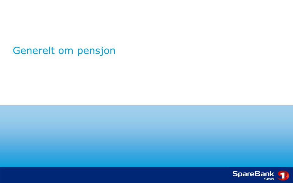Generelt om pensjon
