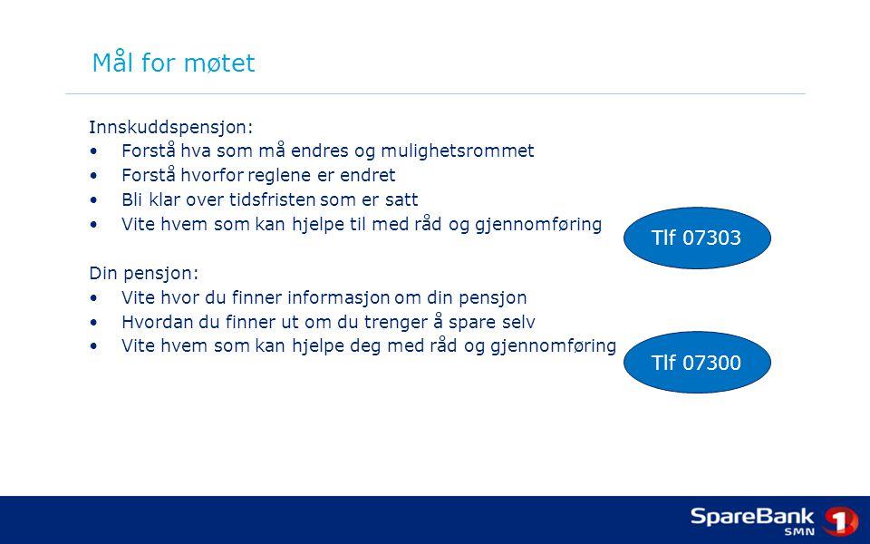 Pensjonssystemet i Norge Folketrygden Tjenestepensjon Egen sparing