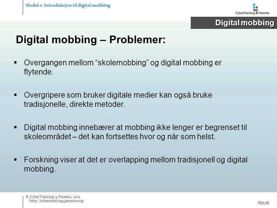  Overgangen mellom skolemobbing og digital mobbing er flytende.