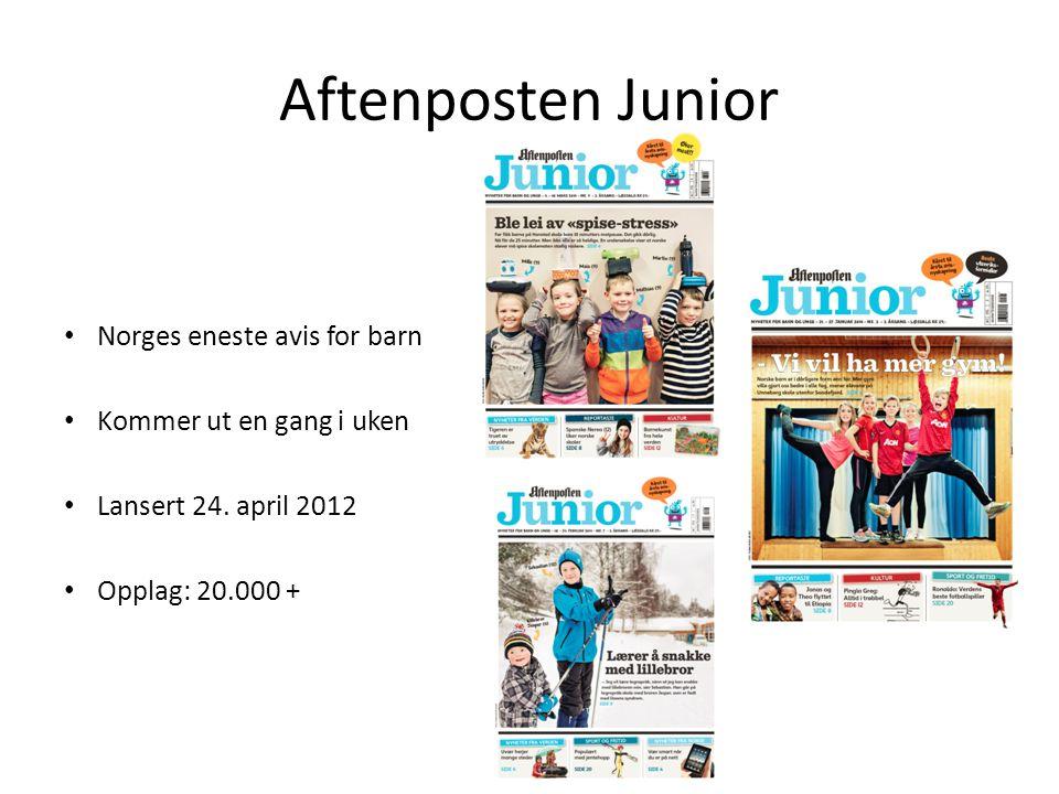 Aftenposten Junior • Norges eneste avis for barn • Kommer ut en gang i uken • Lansert 24. april 2012 • Opplag: 20.000 +
