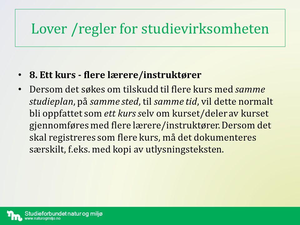 Studieforbundet natur og miljø www.naturogmiljo.no 1 til 3 om studiearbeid 1.KURSPLAN - studieplan http://www.naturogmiljo.no/studieplaner/ (…eller når det ikke foreligger kursplan se…) http://www.naturogmiljo.no/studieplaner/egenskjema 2.SØKNAD - om tilskudd http://www.naturogmiljo.no/soknad/ 3.RAPPORT - skjema (se forstørrelsesglass ved aktuelt kurs eller logg inn via Mine kurs…) http://www.naturogmiljo.no/aktivitet/