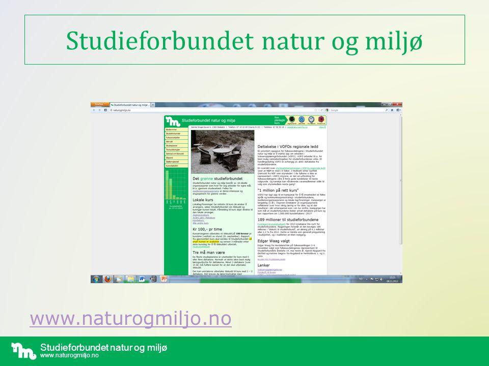 Studieforbundet natur og miljø www.naturogmiljo.no Studieforbund i Norge og N&M VOFO er paraplyorganisasjonen Voksenopplæringsloven styrer • Ca 190 millioner i statstilskudd • Fordeles etter antall kurstimer • N&M hadde vel 53.000 kurstimer (2013) • NKK størst med ca.