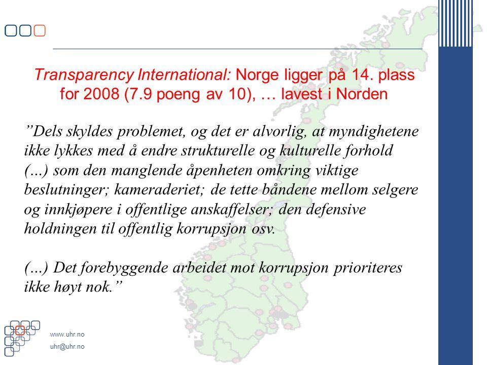 www.uhr.no uhr@uhr.no Transparency International: Norge ligger på 14.