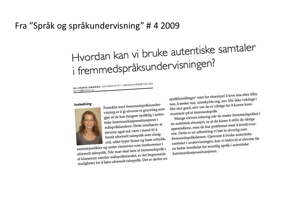"""Fra """"Språk og språkundervisning"""" # 4 2009"""