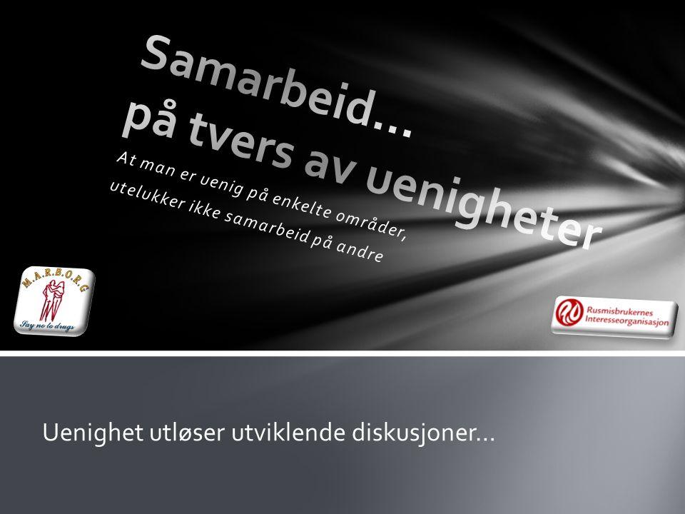 • WayBack – Livet etter soning • www.wayback.no www.wayback.no • BAR – Barn Av Rusavhengige • www.barweb.no www.barweb.no Nye organisasjoner i Tromsø