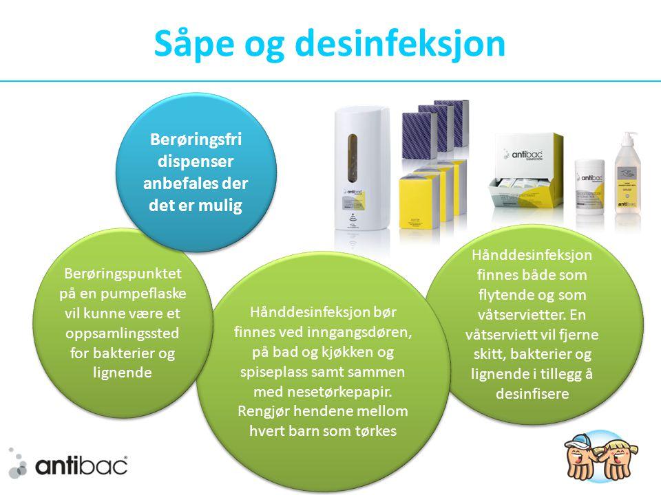 Såpe og desinfeksjon Hånddesinfeksjon finnes både som flytende og som våtservietter.