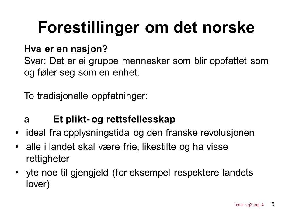 5 Forestillinger om det norske •ideal fra opplysningstida og den franske revolusjonen •alle i landet skal være frie, likestilte og ha visse rettighete