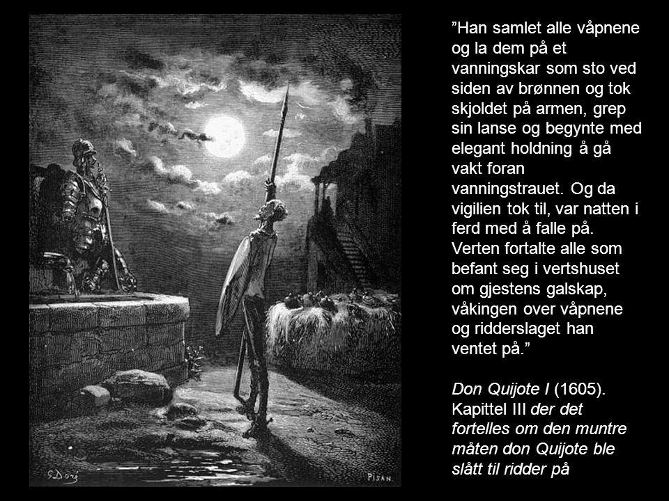 Da don Quijote så hva som skjedde, satte han i med vred røst: - Vanartede ridder, det er usømmelig å gå løs på den som ikke kan forsvare seg.