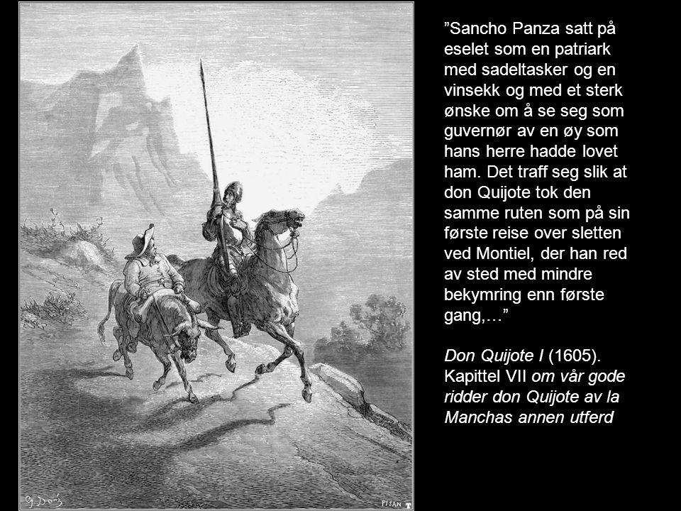 … idet han av hele sitt hjerte anbefalte seg til sin herskerinne Dulcinea med bønn om at hun skulle støtte han i slik fare – og dekket av skjoldet angrep han i full galopp med fellet lanse den første møllen han så foran seg.