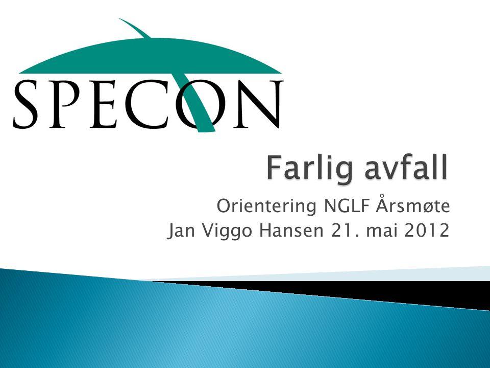 Orientering NGLF Årsmøte Jan Viggo Hansen 21. mai 2012