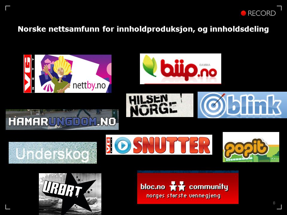 8 Norske nettsamfunn for innholdproduksjon, og innholdsdeling