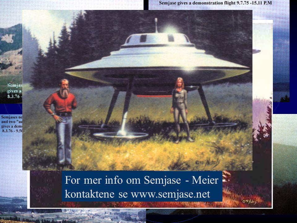 Eduard Billy Meier's ufokontakter fra 1975-76 For mer info om Semjase - Meier kontaktene se www.semjase.net