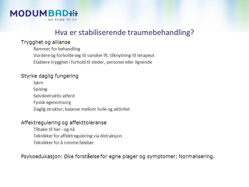 Hva er stabiliserende traumebehandling.