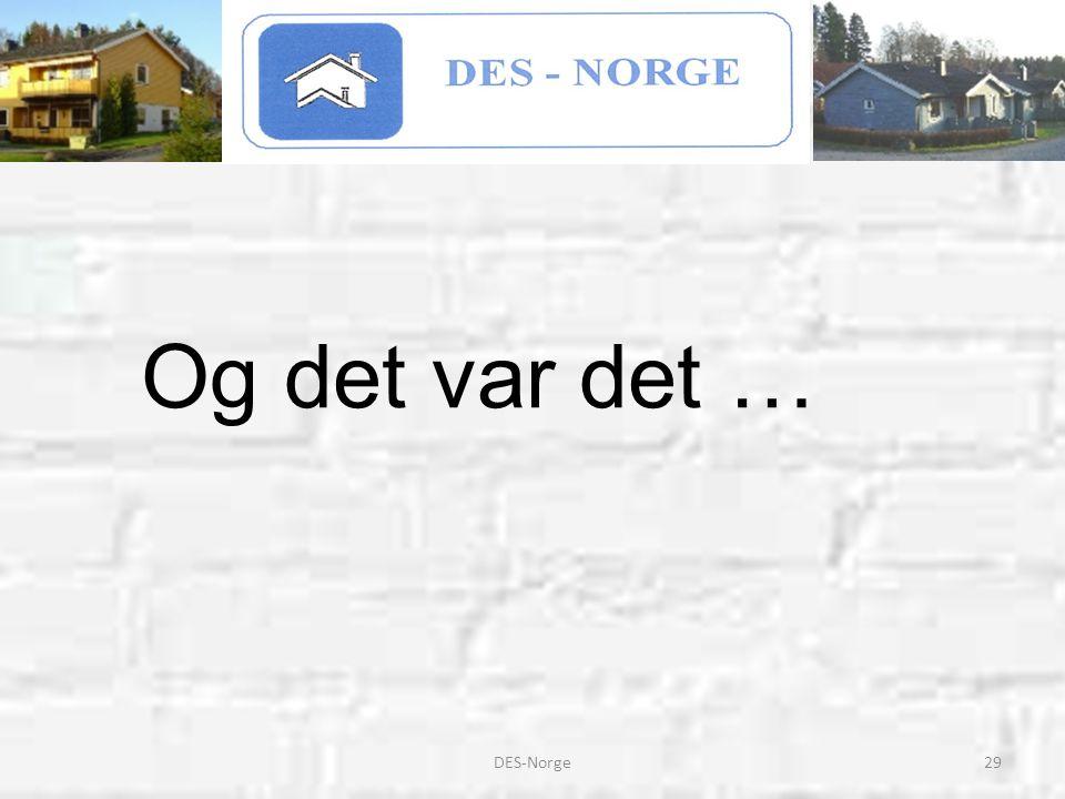 29DES-Norge Og det var det …