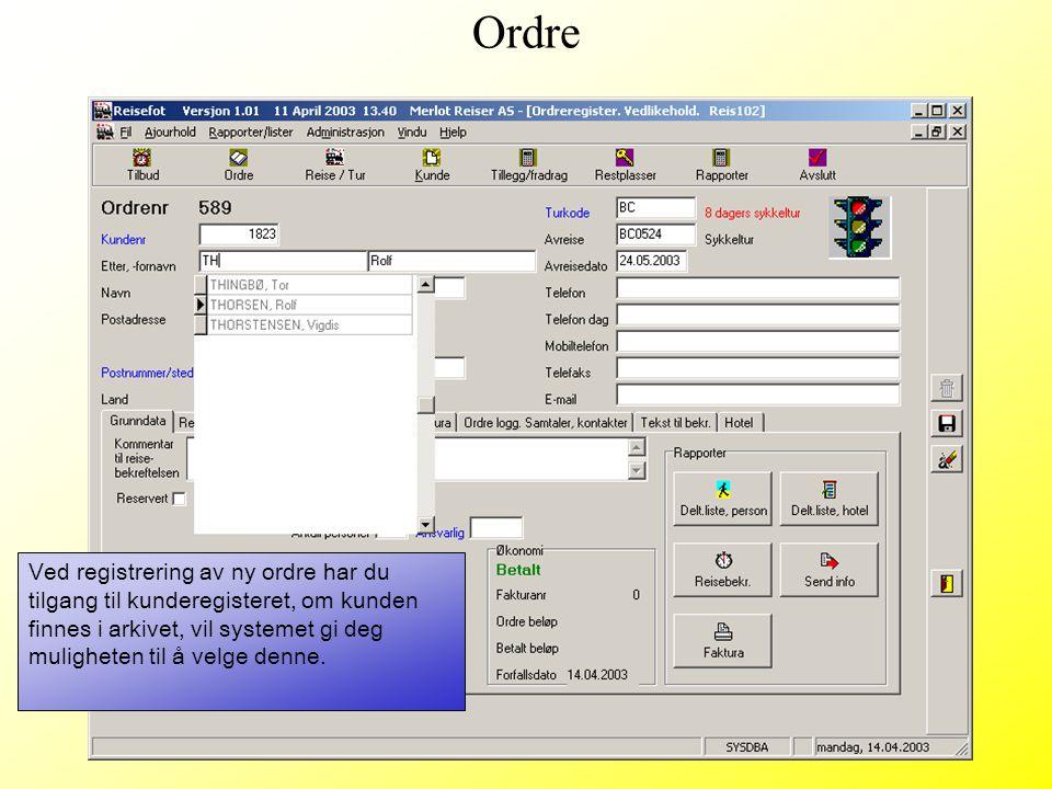 Ved registrering av ny ordre har du tilgang til kunderegisteret, om kunden finnes i arkivet, vil systemet gi deg muligheten til å velge denne. Ordre