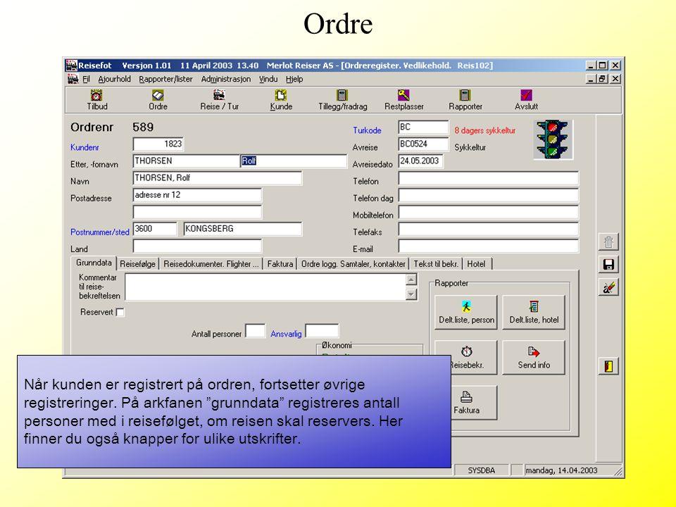 """Når kunden er registrert på ordren, fortsetter øvrige registreringer. På arkfanen """"grunndata"""" registreres antall personer med i reisefølget, om reisen"""