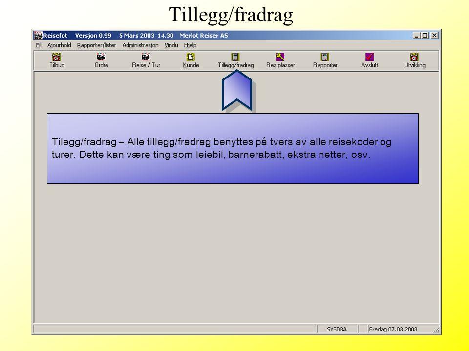 Tilegg/fradrag – Alle tillegg/fradrag benyttes på tvers av alle reisekoder og turer. Dette kan være ting som leiebil, barnerabatt, ekstra netter, osv.