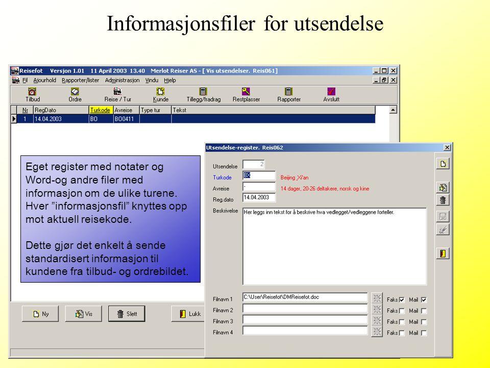 """Eget register med notater og Word-og andre filer med informasjon om de ulike turene. Hver """"informasjonsfil"""" knyttes opp mot aktuell reisekode. Dette g"""