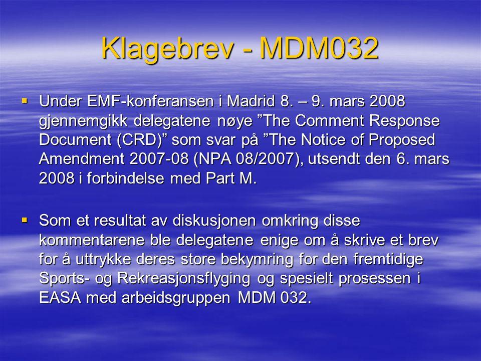 """Klagebrev - MDM032  Under EMF-konferansen i Madrid 8. – 9. mars 2008 gjennemgikk delegatene nøye """"The Comment Response Document (CRD)"""" som svar på """""""
