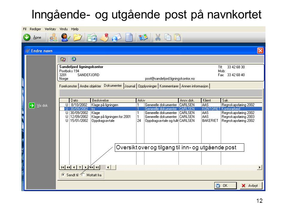 12 Inngående- og utgående post på navnkortet Oversikt over og tilgang til inn- og utgående post