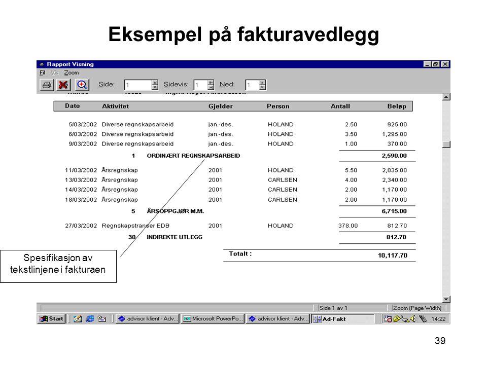 39 Eksempel på fakturavedlegg Spesifikasjon av tekstlinjene i fakturaen