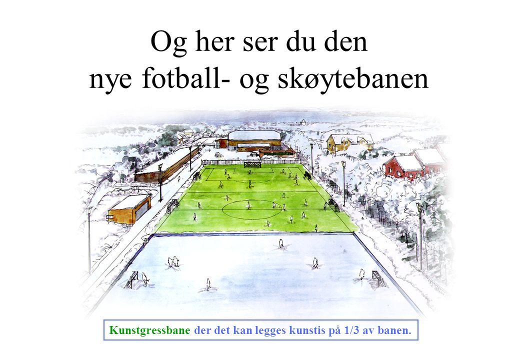 Og her ser du den nye fotball- og skøytebanen Kunstgressbane der det kan legges kunstis på 1/3 av banen.