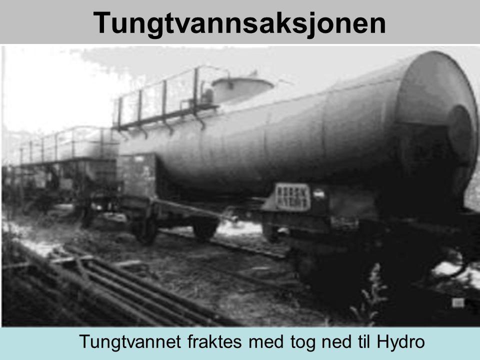 Tungtvannsaksjonen Tungtvannet fraktes med tog ned til Hydro