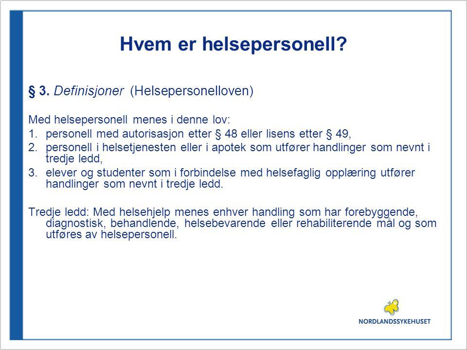 Hvem er helsepersonell i audiologien.Etter helsepersonellovens § 3 pkt.