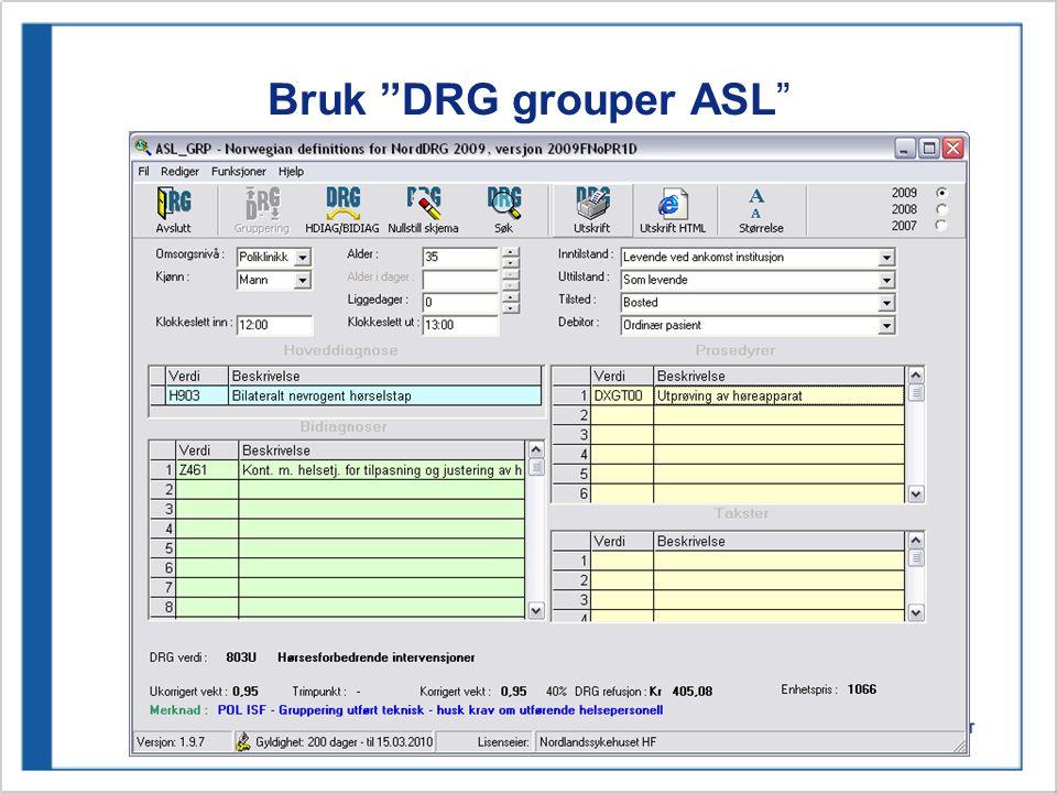 """Bruk """"DRG grouper ASL"""""""