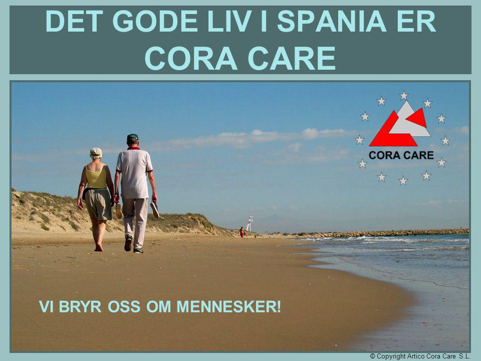 SPANIA I DAG Cora Care har også et magasin som utgis i 4500 eksemplarer for danske, svenske og norske kunder.