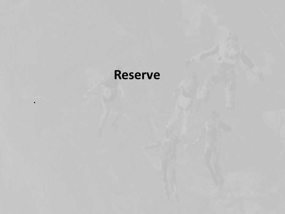 . Reserve