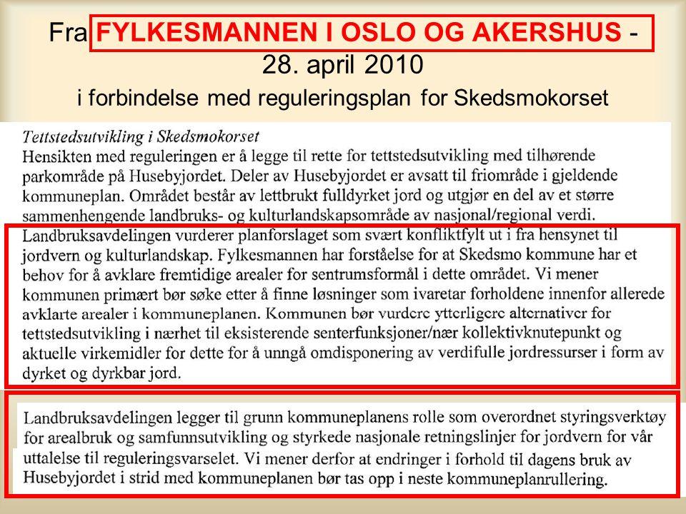 Fra Fylkesrådmannen i Akershus 10. mai 2010 i forbindelse med reguleringsplan for Skedsmokorset •Husebyjordet vurderes å ha et meget høyt potensial fo