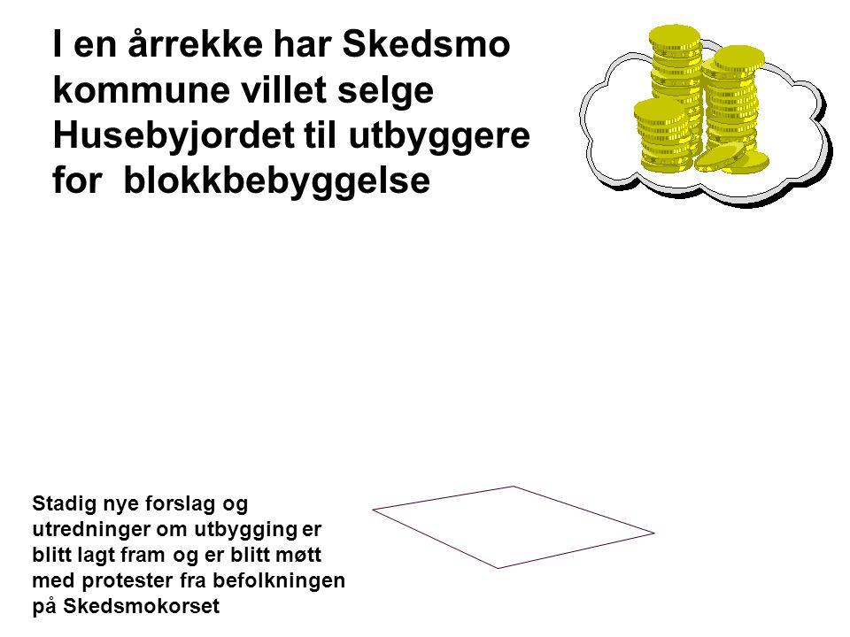 Forslag til ny kommuneplan høsten 2010 Blokk- bebyggelse i 3 - 4 etasjer Huseby
