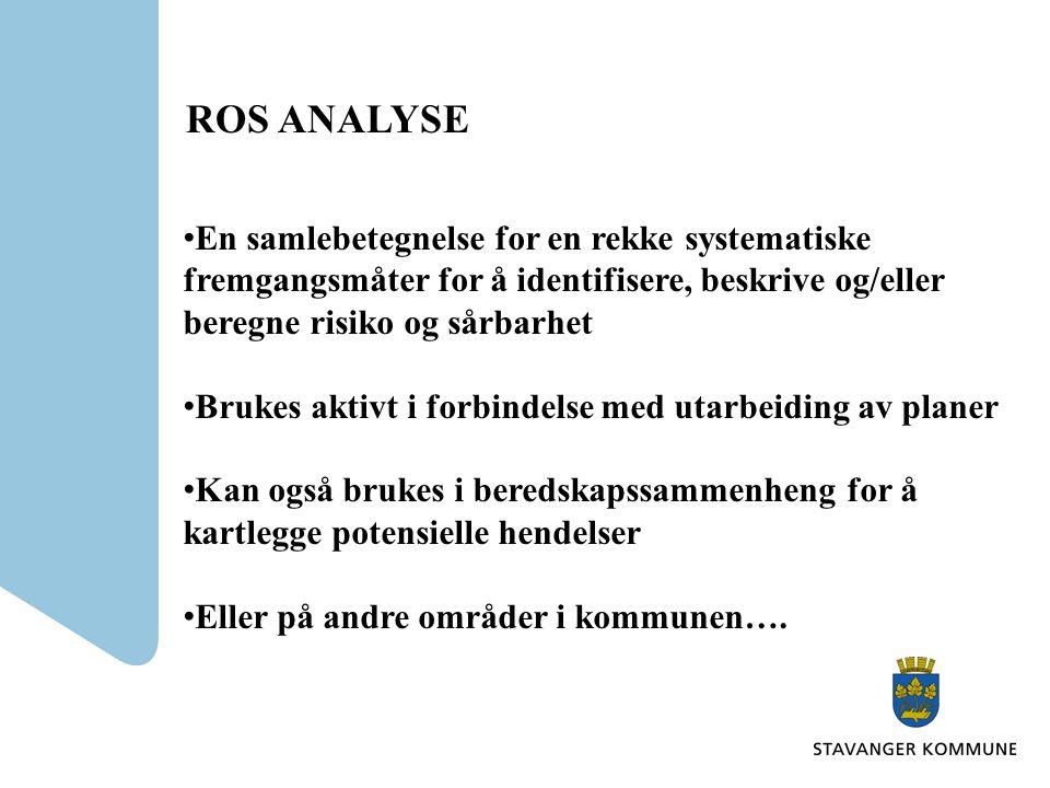 Kort om ROS-analyser En forutsetning for dimensjonering av beredskap •Hva kan gå galt? •Hvor farlig er det? •Hva kan vi gjøre for å forebygge/begrense