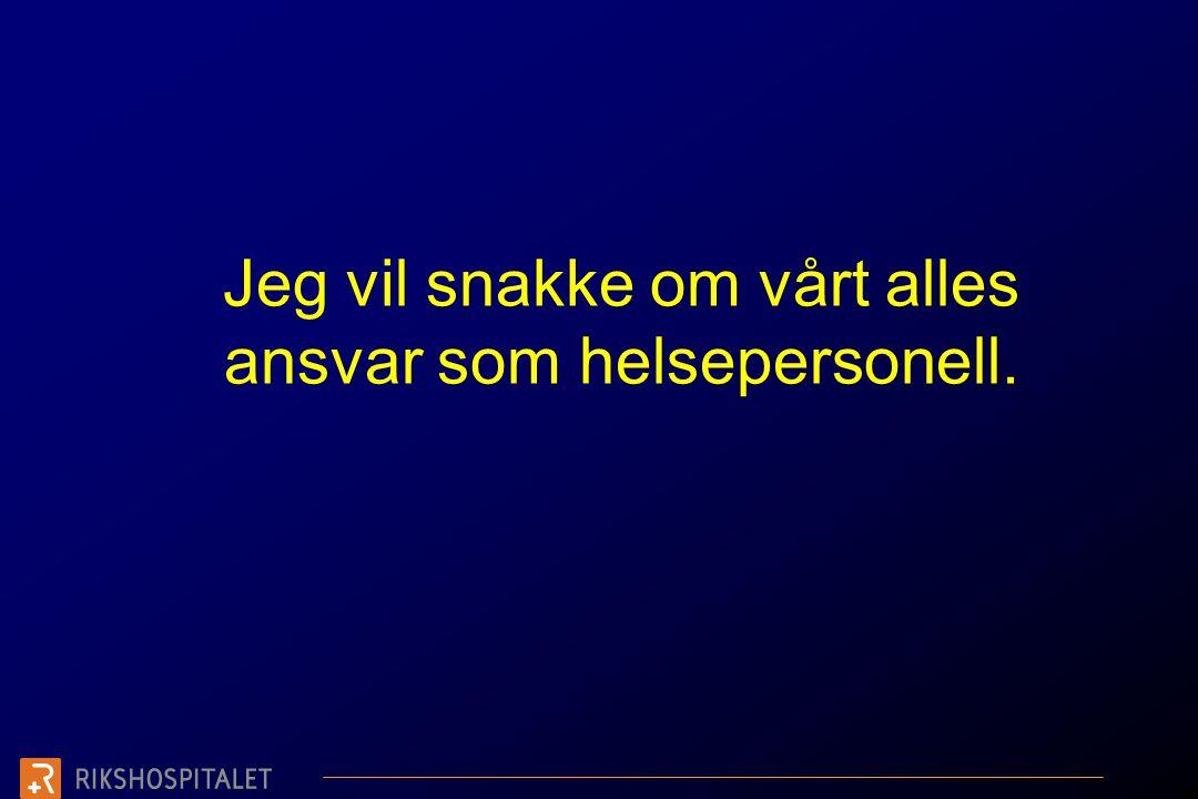Fakta •Altfor mange radiologiske avdelinger i Norge har ingen ansvarlig UL-overlege •Nye assistentleger blir overlatt til seg selv etter en til to dagers opplæring