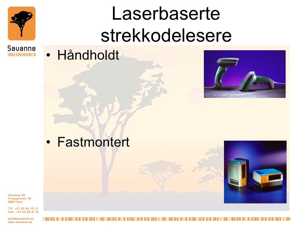 Laserbaserte strekkodelesere •Håndholdt •Fastmontert