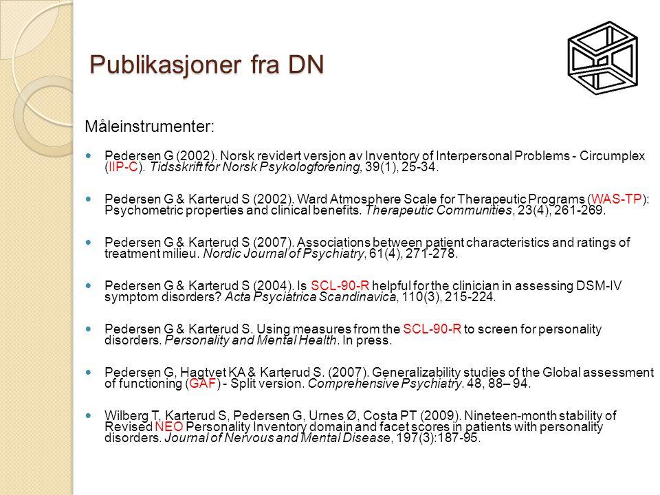 Publikasjoner fra DN Måleinstrumenter:  Pedersen G (2002). Norsk revidert versjon av Inventory of Interpersonal Problems - Circumplex (IIP-C). Tidssk