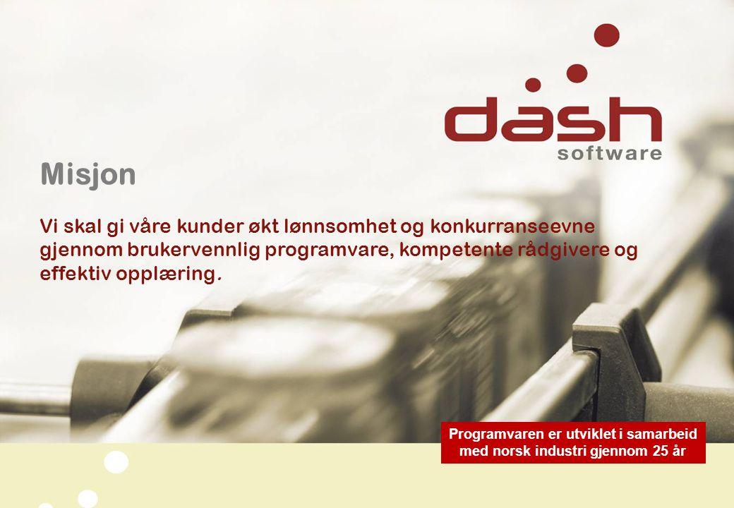 Misjon Vi skal gi våre kunder økt lønnsomhet og konkurranseevne gjennom brukervennlig programvare, kompetente rådgivere og effektiv opplæring. Program