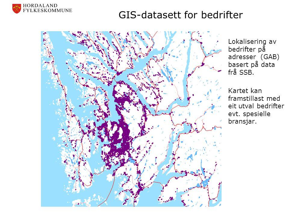 GIS-datasett for bedrifter Lokalisering av bedrifter på adresser (GAB) basert på data frå SSB. Kartet kan framstillast med eit utval bedrifter evt. sp