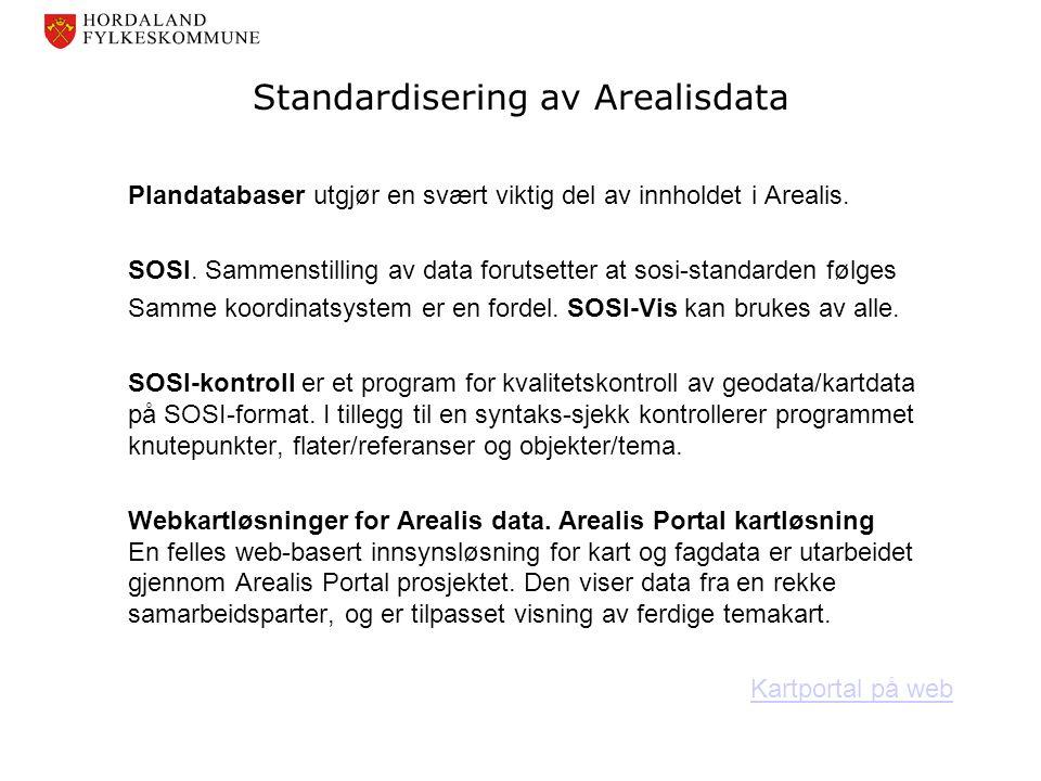 Standardisering av Arealisdata Plandatabaser utgjør en svært viktig del av innholdet i Arealis. SOSI. Sammenstilling av data forutsetter at sosi-stand