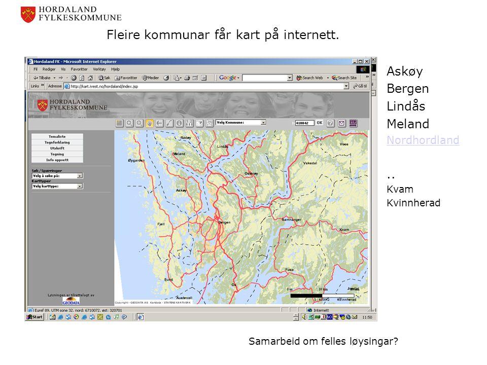 Fleire kommunar får kart på internett. Askøy Bergen Lindås Meland Nordhordland.. Kvam Kvinnherad Samarbeid om felles løysingar?