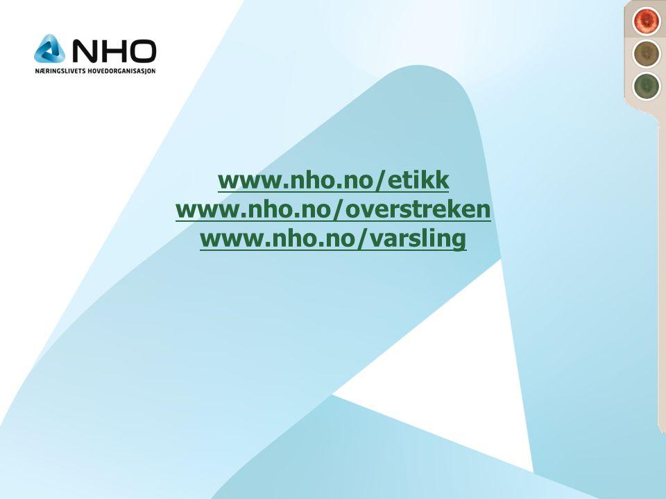 www.nho.no/etikk www.nho.no/overstreken www.nho.no/varsling