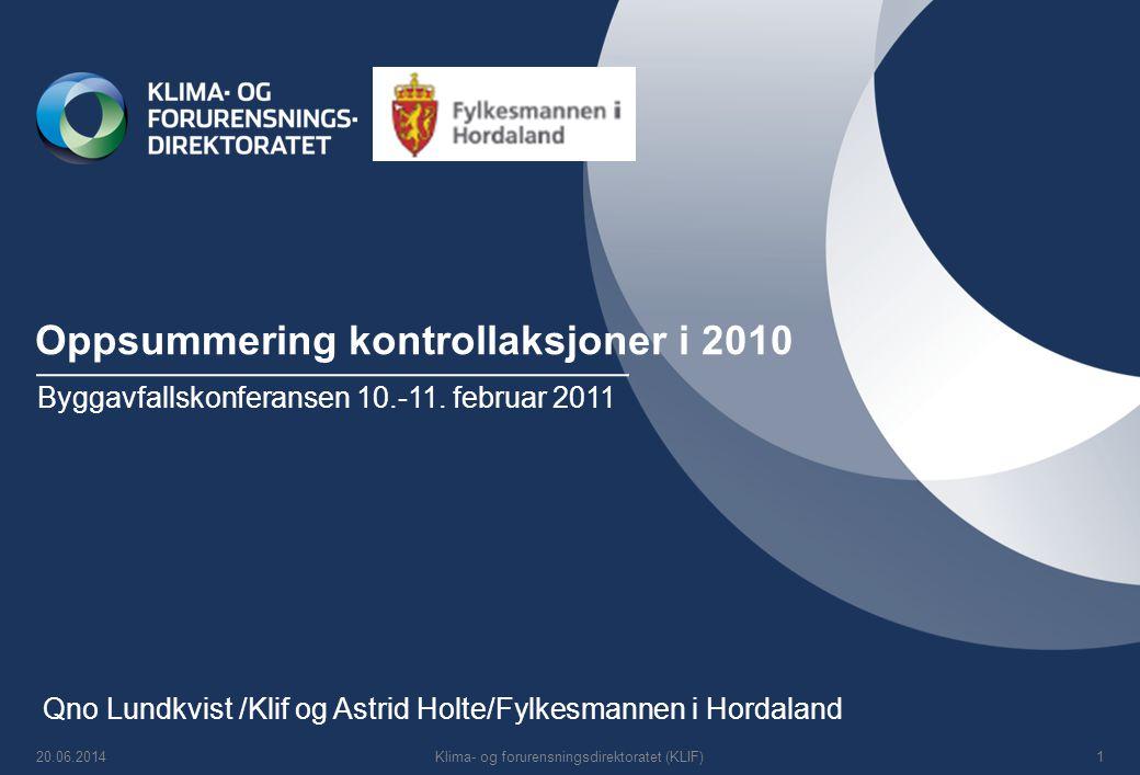 Oppsummering kontrollaksjoner i 2010 Byggavfallskonferansen 10.-11.