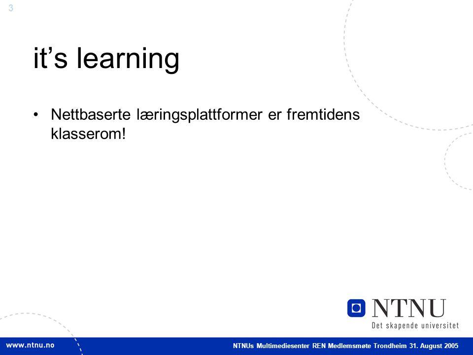 3 it's learning •Nettbaserte læringsplattformer er fremtidens klasserom.