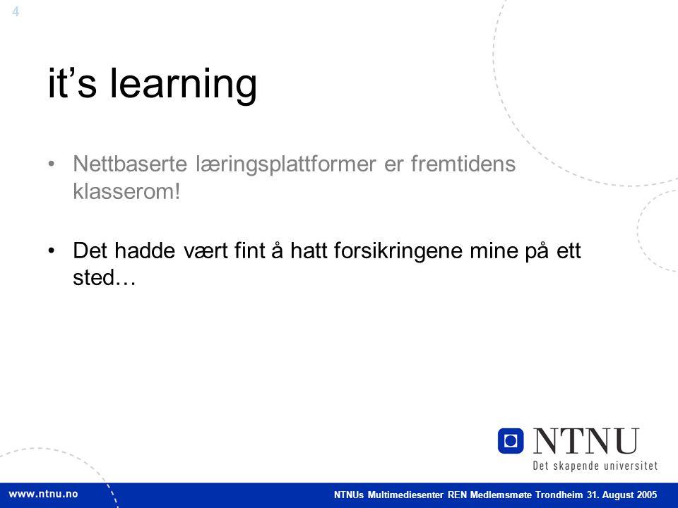 4 it's learning •Nettbaserte læringsplattformer er fremtidens klasserom.