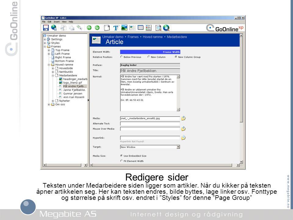 Redigere sider Teksten under Medarbeidere siden ligger som artikler. Når du kikker på teksten åpner artikkelen seg. Her kan teksten endres, bilde bytt